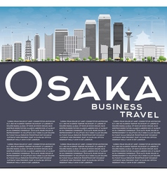 Osaka Skyline with Gray Buildings Blue Sky vector image