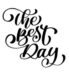 The best day postcard wedding text phrase ink vector