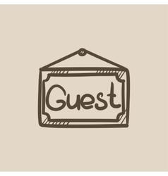 Hanging board with word guest sketch icon vector image