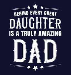 fathers day quote saying t shirt design vector image