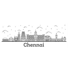 outline chennai india city skyline with historic vector image