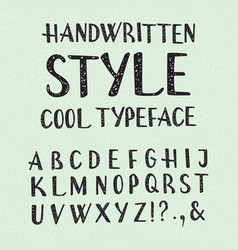 Handwritten style cool typeface isolated english vector