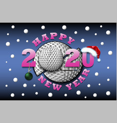 happy new year 2020 and golf ball vector image