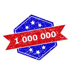 Hexagon bicolor 1 000 000 seal with distress vector