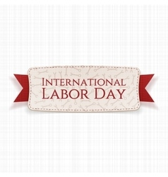 International Labor Day realistic Holiday Banner vector image