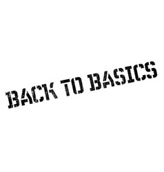 Back to basics rubber stamp vector