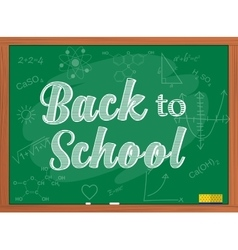 Back to school text over chalkboard background vector