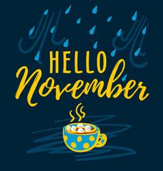 hello november modern lettering typography vector image