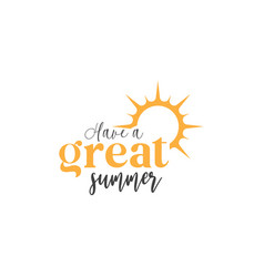 summer quote lettering typography vector image