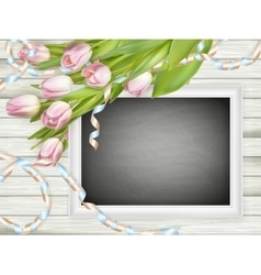 Pink tulips and chalkboard frame EPS 10 vector image vector image