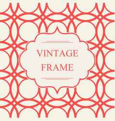 Abstract vintage frame template vector