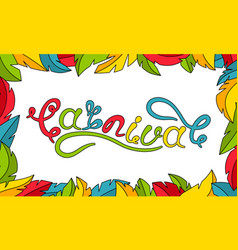 Calligraphic lettering for carnival party frame vector