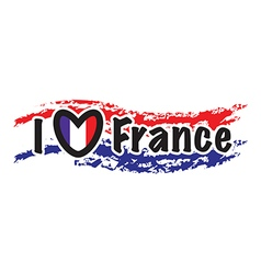i love france vector image vector image