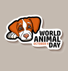 World animal day card dog sticker vector