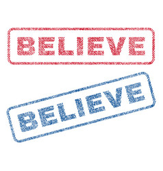 Believe textile stamps vector