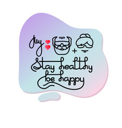grandma grandpa stay healthy be happy vector image