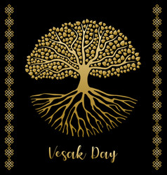 Happy vesak day greeting card gold bodhi tree vector