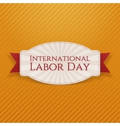 International Labor Day white paper Card vector image