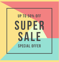 special offer super sale flat style vector image