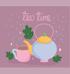 tea time teapot and cup leaves decoration vector image