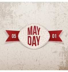 May Day realistic Holiday Banner with Ribbon vector