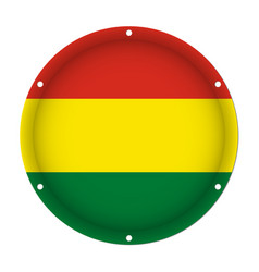 Round metallic flag of bolivia with screw holes vector