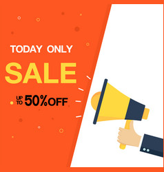 today only sale up to 50 off yellow megaphone vec vector image