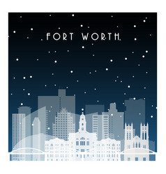 winter night in fort worth night city vector image