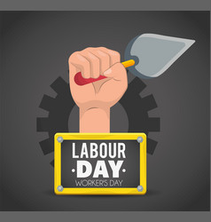 Hand with trowel and emblem to labour day vector