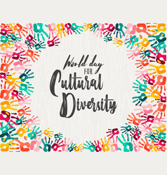 Cultural diversity day diverse hand print card vector