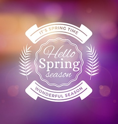 Spring Vintage Typographic Badge on Colorful vector image
