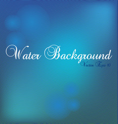 water blue background vector image