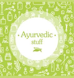 Ayurvedic stuff - poster vector