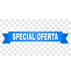 Blue ribbon with special oferta title vector