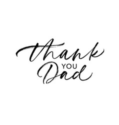 thank you dad calligraphy greeting card vector image