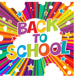 back to school colorful poster with rays and vector image vector image