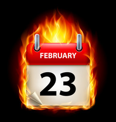 twenty-third february in calendar burning icon on vector image vector image