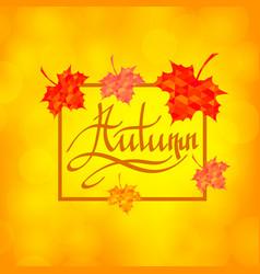 autumn calligraphy seasonal lettering vector image