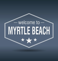 Welcome to Myrtle Beach hexagonal white vintage vector