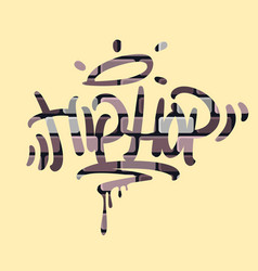 hip hop tag graffiti style label lettering on the vector image