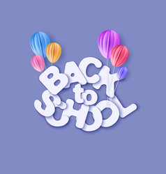 back to school banner with air balloons vector image