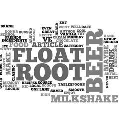 best recipes root beer float milkshake text word vector image