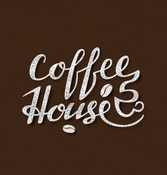 coffee house lettering handwritten inscription vector image