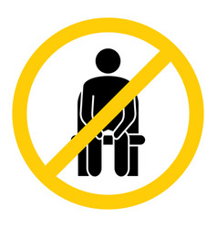 Do not sit here forbidden seating icon keep vector