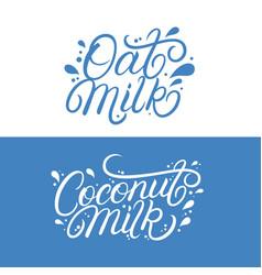 oat and coconut milk lettering logo set vector image