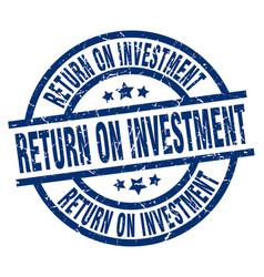 Return on investment blue round grunge stamp vector