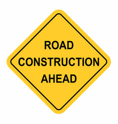 road construction ahead traffic road sign vector image
