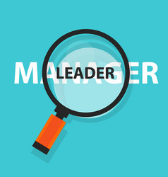manager leader concept business magnifying word vector image vector image