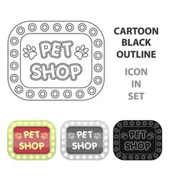 pet shop signpet shop single icon in cartoon vector image vector image