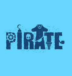 pirate typography sign letters and eye patch vector image